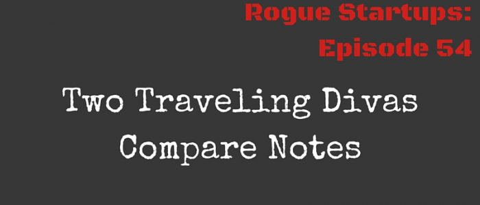 RS055: Two Traveling Divas Compare Notes