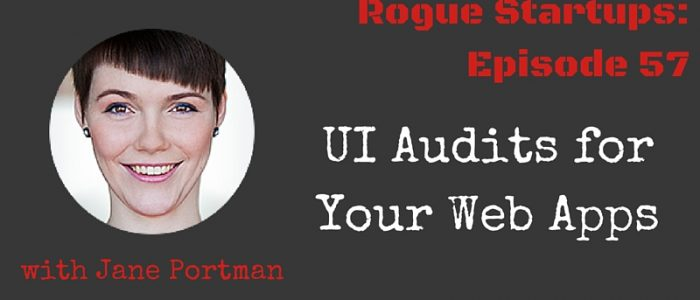 RS057: UI Audits for Your Web Apps with Jane Portman