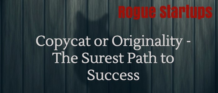 RS059: Originality or Copycatting: The Surest Path to Success